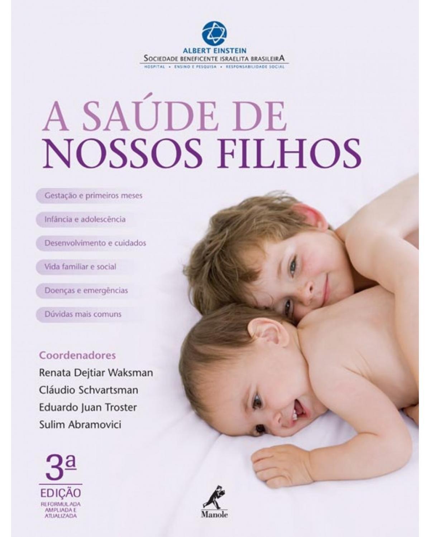 A saúde de nossos filhos - 3ª Edição   2012