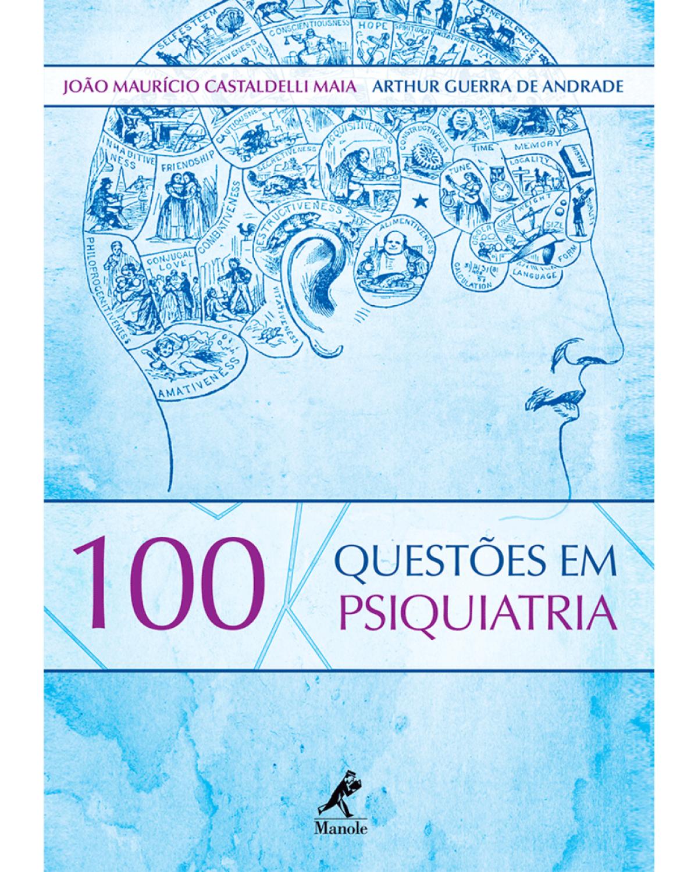 100 questões em psiquiatria - 1ª Edição   2012