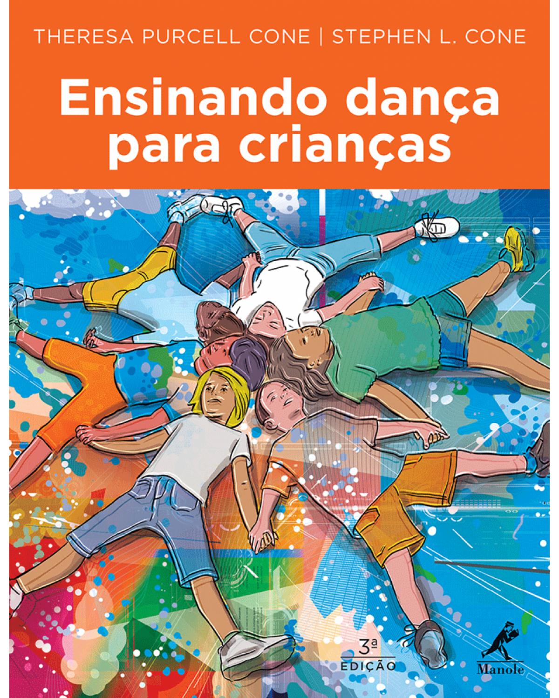 Ensinando dança para crianças - 3ª Edição   2015