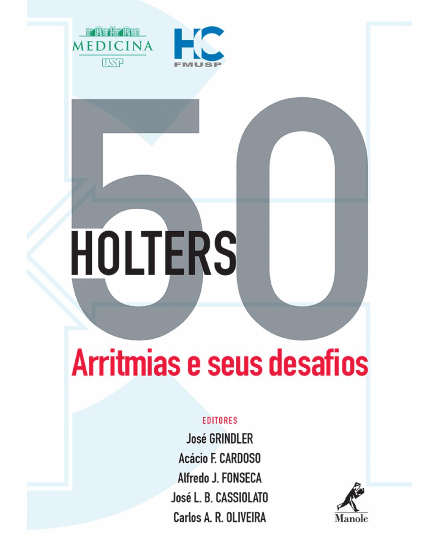 50 holters - Arritmias e seus desafios - 1ª Edição | 2016