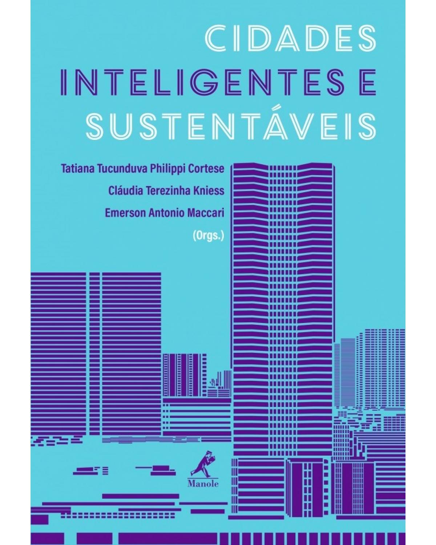 Cidades inteligentes e sustentáveis - 1ª Edição | 2017