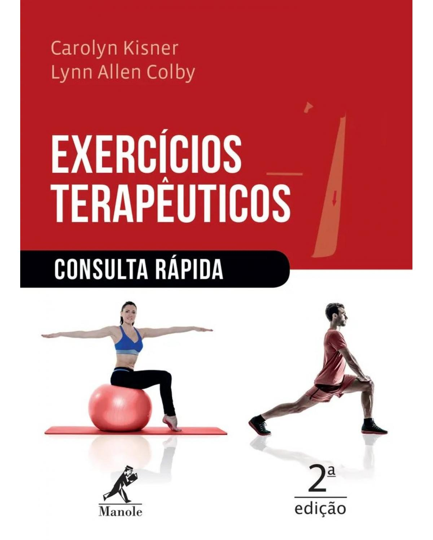 Exercícios terapêuticos - consulta rápida - 2ª Edição   2019