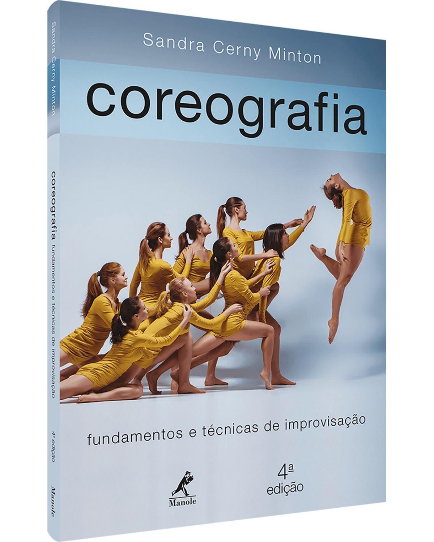 Coreografia: fundamentos e técnicas de improvisação - 4ª Edição   2020