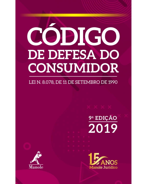 Código de defesa do consumidor - 9ª Edição | 2019