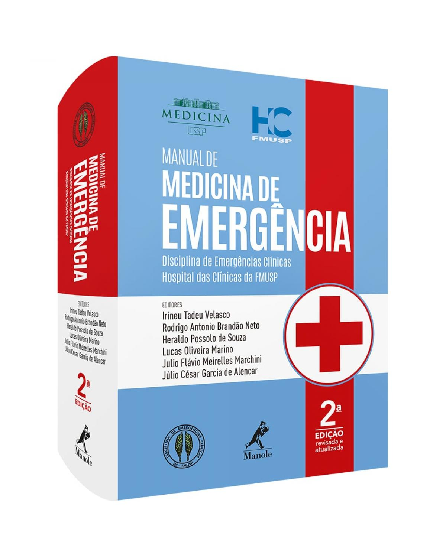 Manual de medicina de emergência: disciplina de Emergências Clínicas Hospital das Clínicas da FMUSP - 2ª Edição | 2020