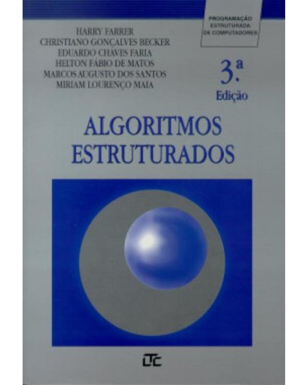 Algoritmos estruturados - 3ª Edição | 1999