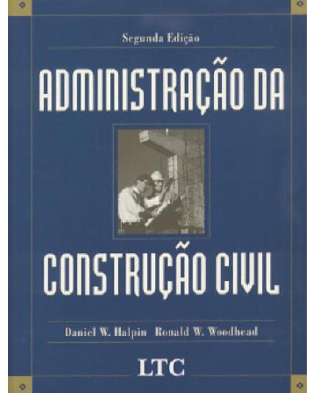 Administração da construção civil - 2ª Edição   2004
