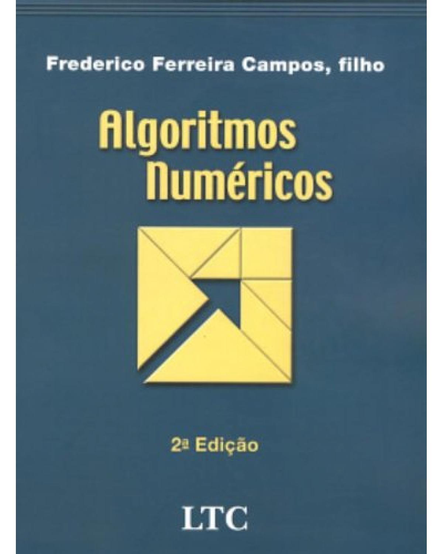Algoritmos numéricos - 2ª Edição | 2007