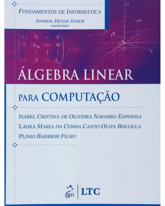 Álgebra linear para computação - 1ª Edição | 2007