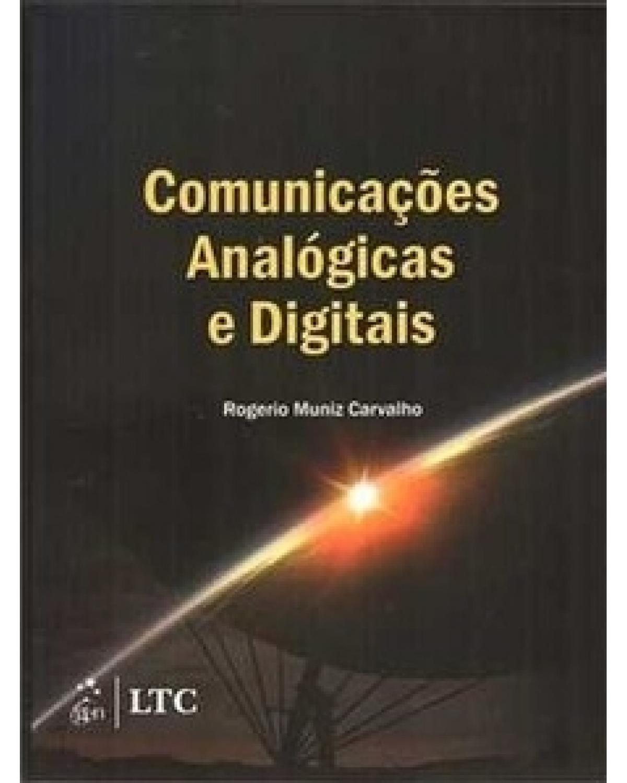 Comunicações analógicas e digitais - 1ª Edição | 2009