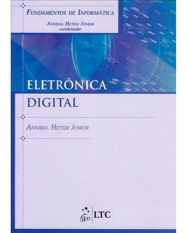 Eletrônica digital - 1ª Edição | 2010