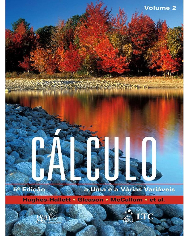 Cálculo - Volume 2: A uma e a várias variáveis - 5ª Edição | 2011