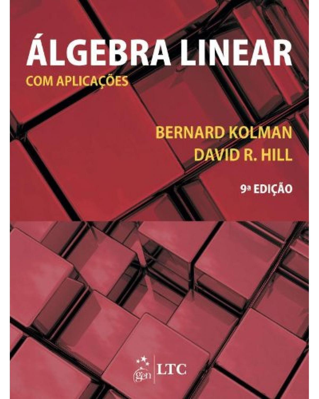 Álgebra linear com aplicações - 9ª Edição | 2013
