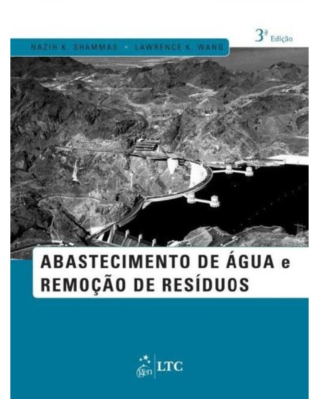 Abastecimento de água e remoção de resíduos - 3ª Edição | 2013