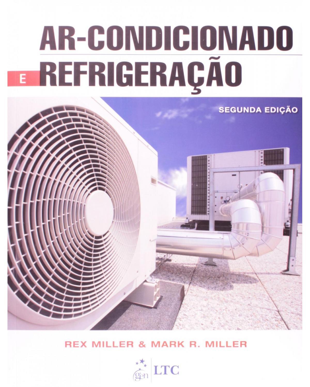 Ar-condicionado e refrigeração - 2ª Edição | 2014