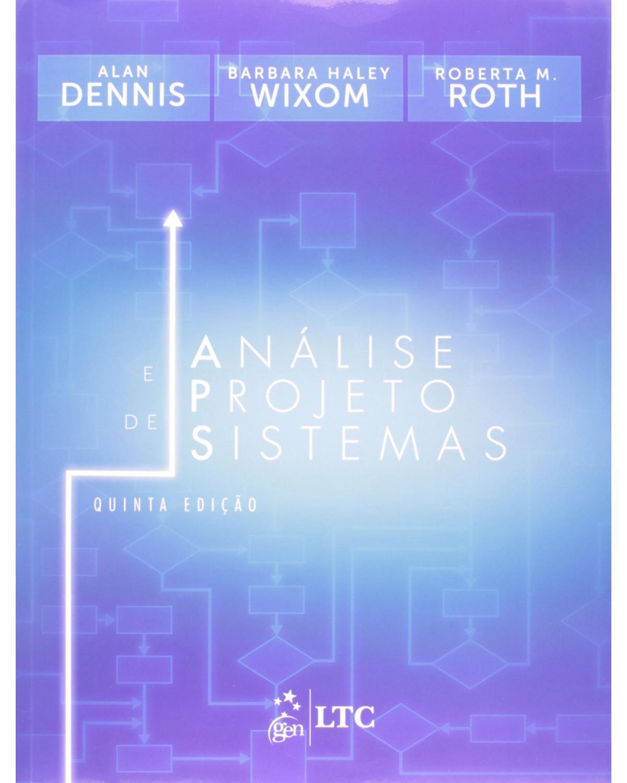 Análise e projeto de sistemas - 5ª Edição | 2014