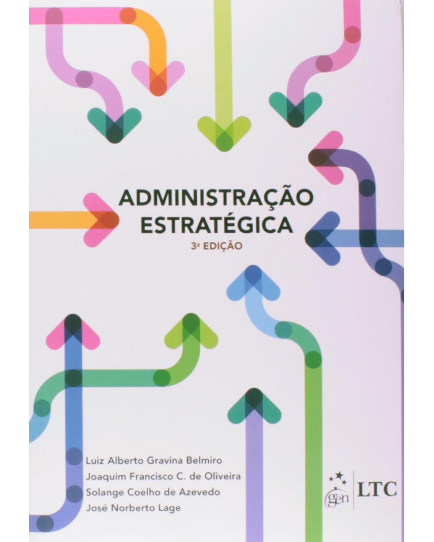 Administração estratégica - 3ª Edição | 2014