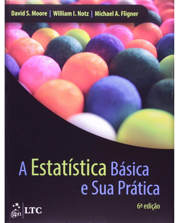 A estatística básica e sua prática - 6ª Edição | 2014
