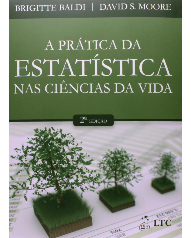 A prática da estatística nas ciências da vida - 2ª Edição | 2014