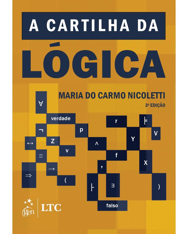 A cartilha da lógica - 3ª Edição | 2017