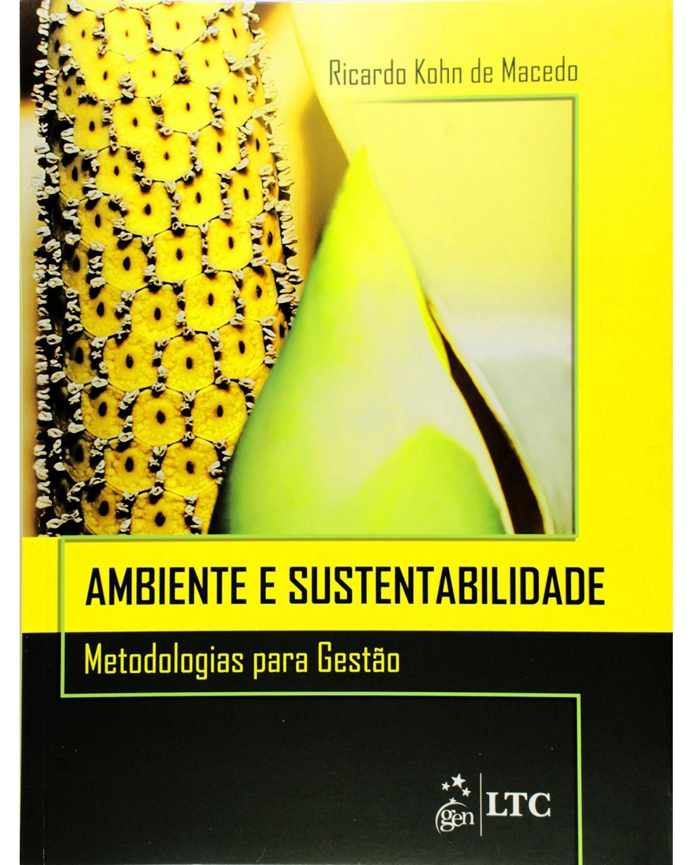 Ambiente e sustentabilidade - Metodologias para gestão - 1ª Edição | 2015
