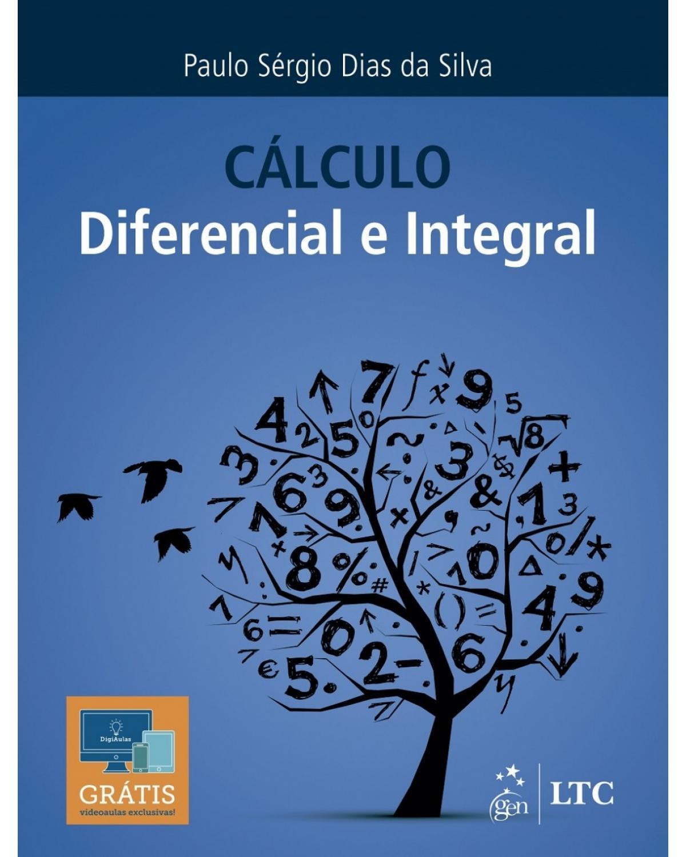Cálculo: Diferencial e integral - 1ª Edição | 2017