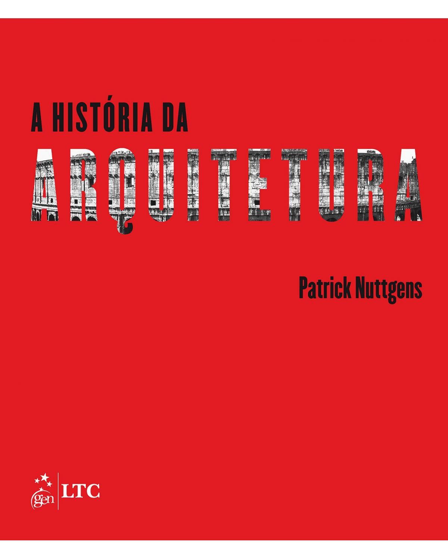 A história da arquitetura - 2ª Edição   2015