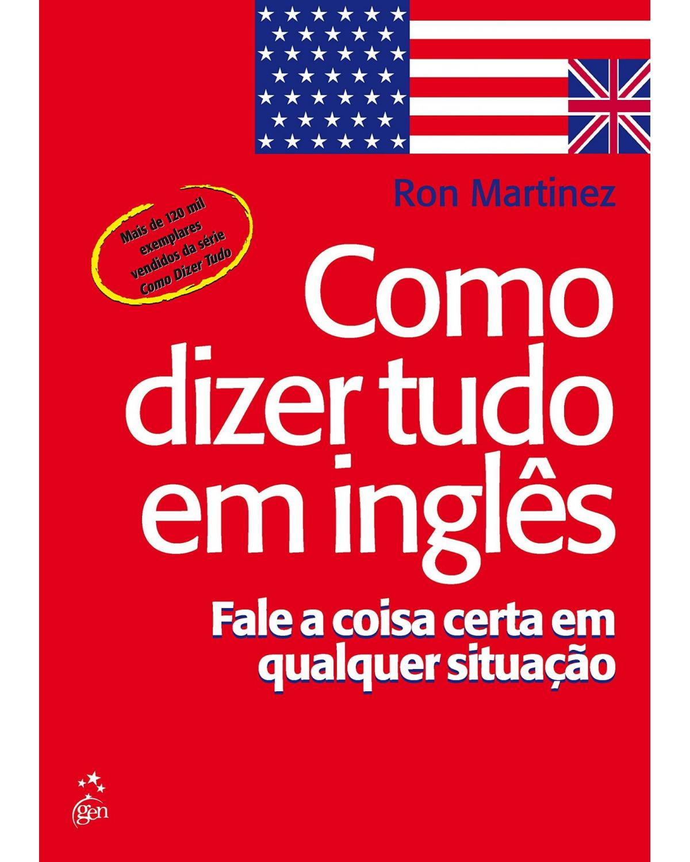 Como dizer tudo em inglês - 1ª Edição | 2000