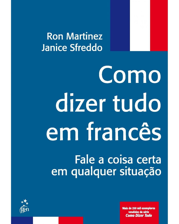 Como dizer tudo em francês - 1ª Edição | 2006