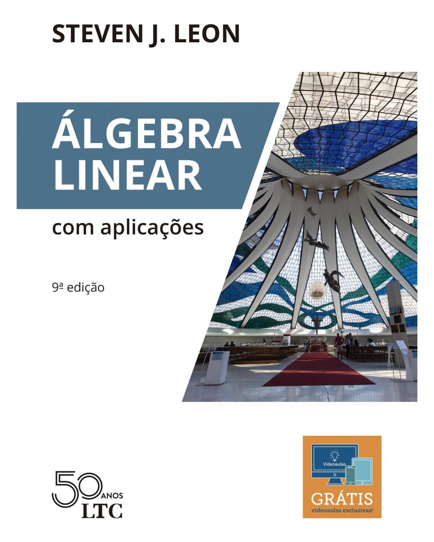 Álgebra linear com aplicações - 9ª Edição | 2019