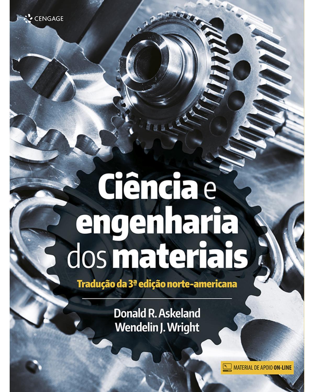 Ciência e engenharia dos materiais - 2ª Edição