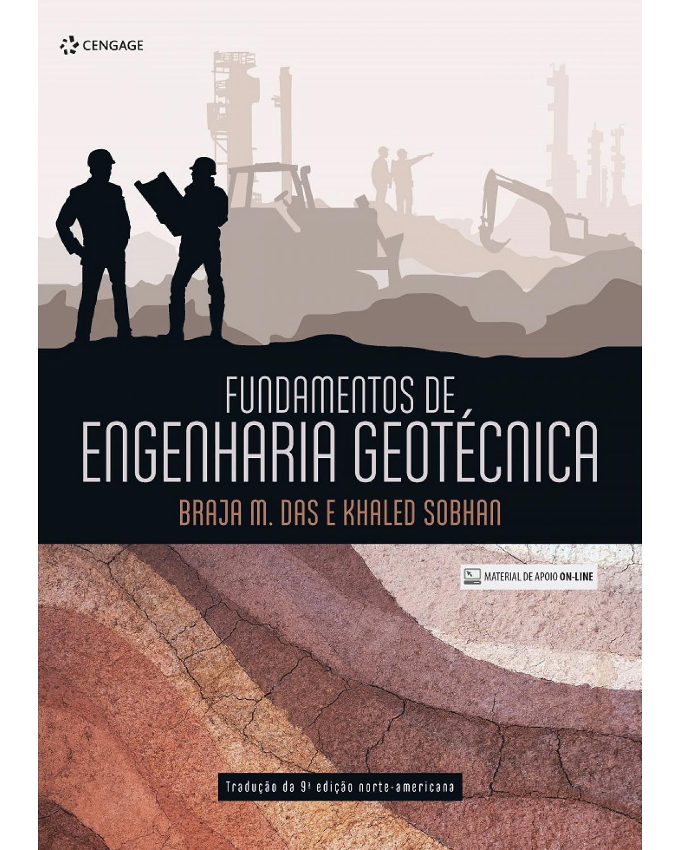 Fundamentos de engenharia geotécnica - 3ª Edição (Tradução da 9ª Edição norte-americana)