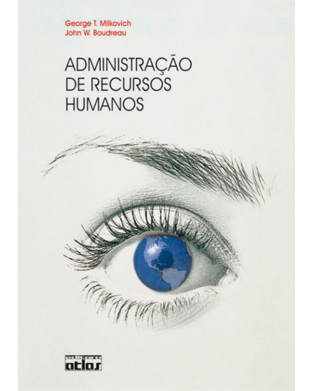 Administração de recursos humanos - 1ª Edição | 2000