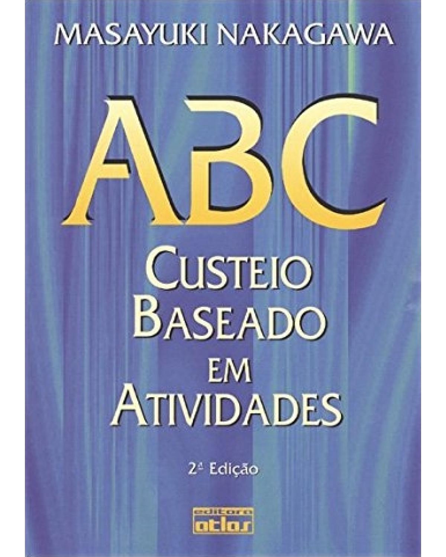 ABC: Custeio baseado em atividades - 2ª Edição | 2001