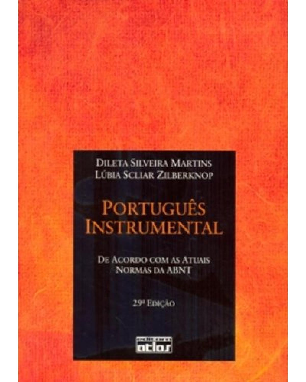 Português instrumental: De acordo com as atuais normas da ABNT - 29ª Edição | 2010