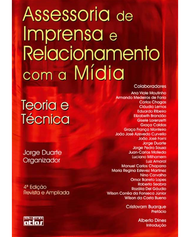 Assessoria de imprensa e relacionamento com a mídia: Teoria e técnica - 4ª Edição | 2011