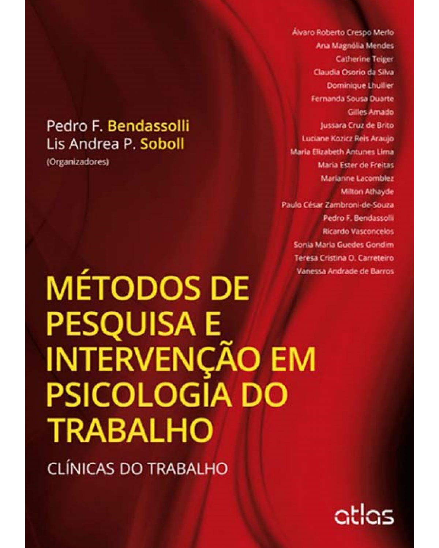Métodos de pesquisa e intervenção em psicologia do trabalho: Clínicas do trabalho - 1ª Edição | 2014