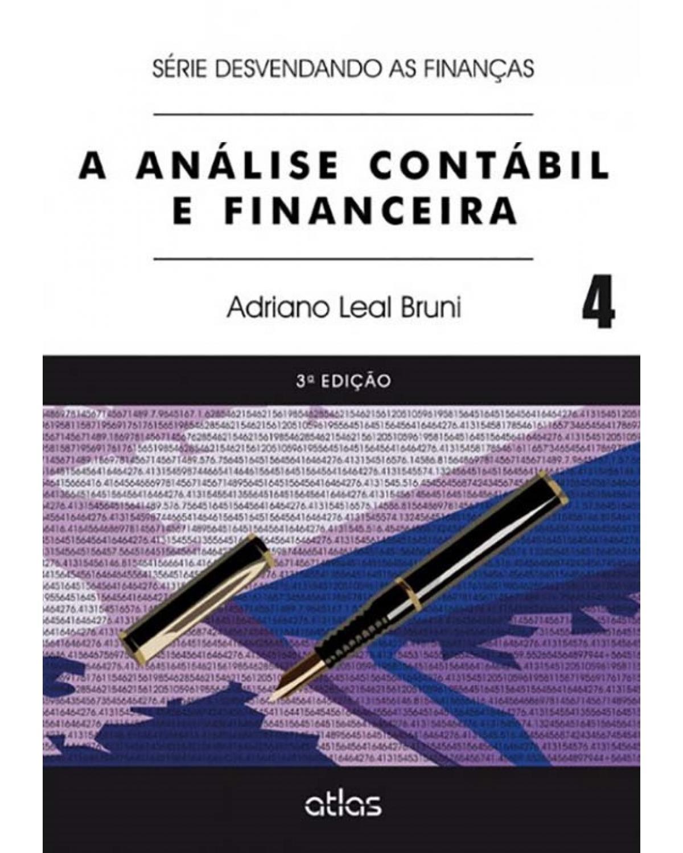 A análise contábil e financeira - Volume 4 - 3ª Edição | 2014