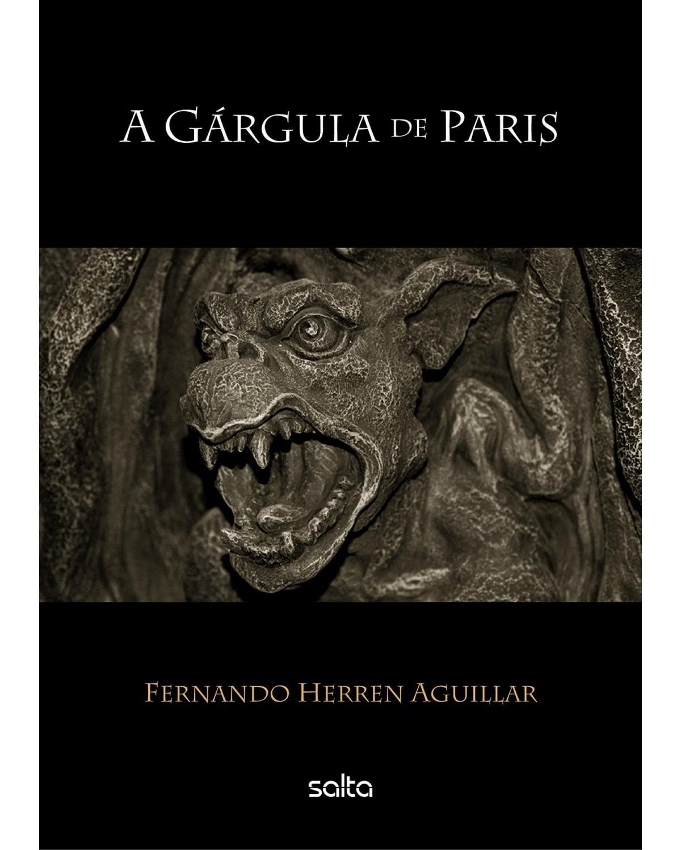 A gárgula de Paris - 1ª Edição | 2015