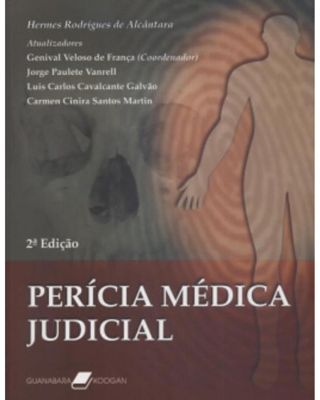Perícia médica judicial - 2ª Edição | 2006