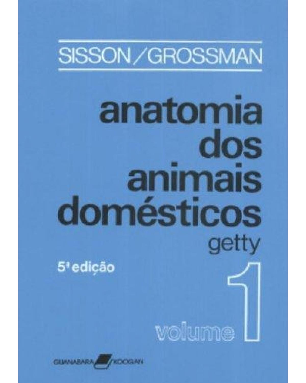 Anatomia dos animais domésticos - 5ª Edição | 1986