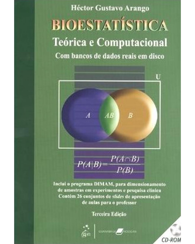 Bioestatística teórica e computacional - 3ª Edição | 2009