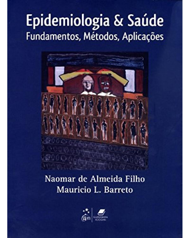 Epidemiologia e saúde: Fundamentos, métodos, aplicações - 1ª Edição   2012