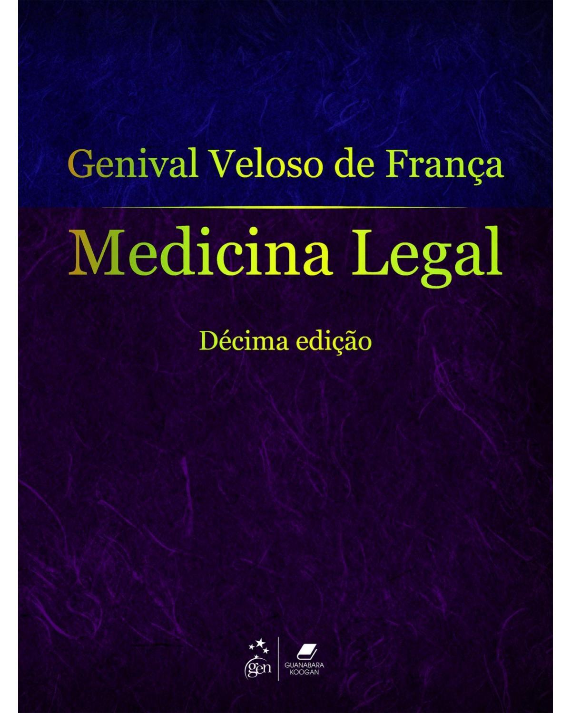 Medicina legal - 10ª Edição | 2015