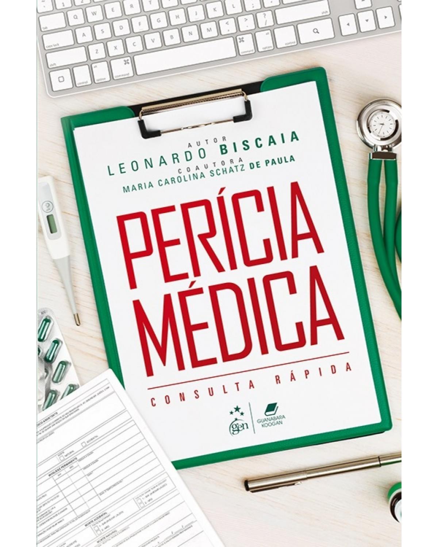 Perícia médica: Consulta rápida - 1ª Edição | 2017