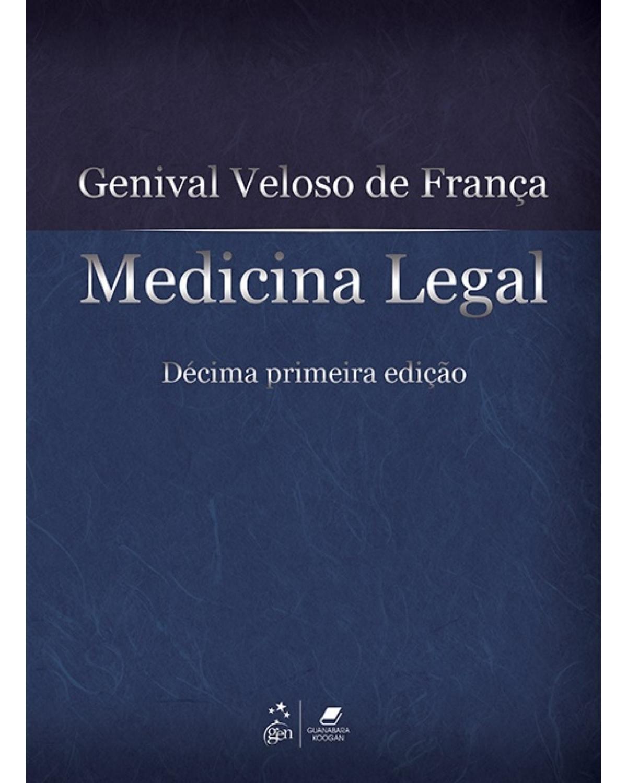 Medicina legal - 11ª Edição | 2017