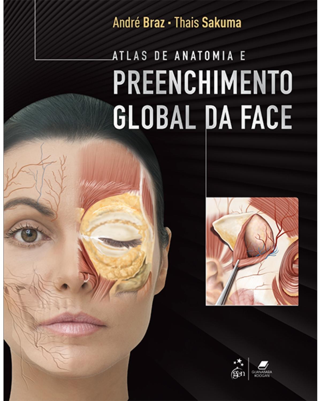 Atlas de anatomia e preenchimento global da face - 1ª Edição | 2017