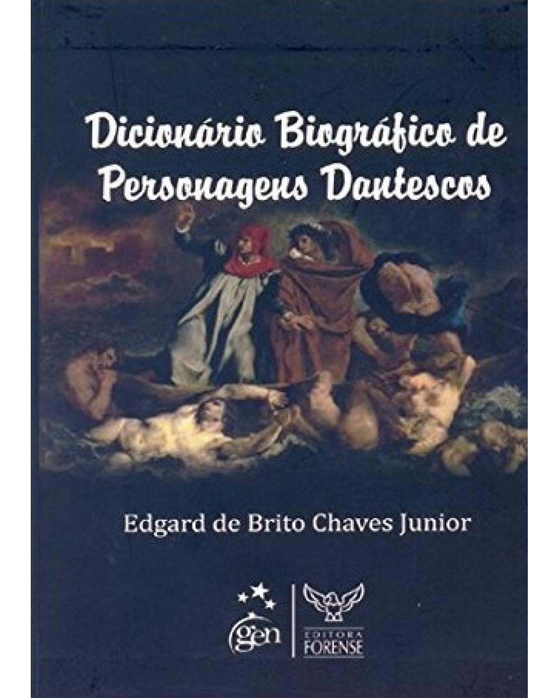 Dicionário biográfico de personagens dantescos - 1ª Edição | 2009