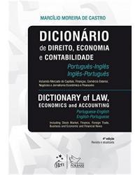 Dicionário de direito, economia e contabilidade: Português-Inglês / Inglês-Português - 4ª Edição