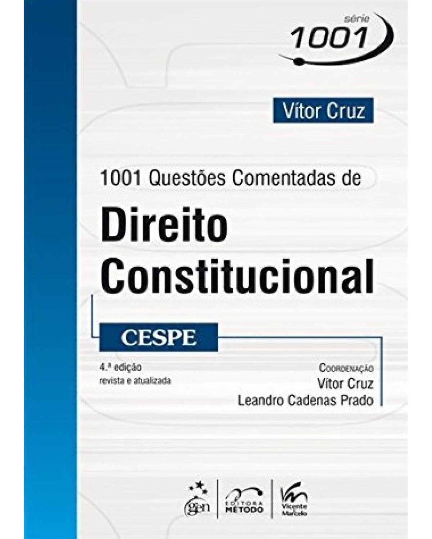 1001 questões comentadas de direito constitucional - CESPE - 4ª Edição